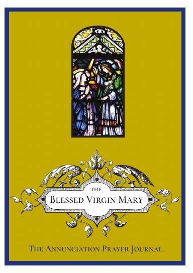 The Annunciation Prayer Journal