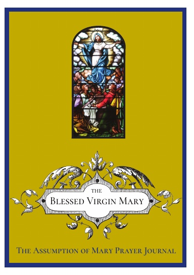The Assumption of the Blessed Virgin Mary Prayer Journal