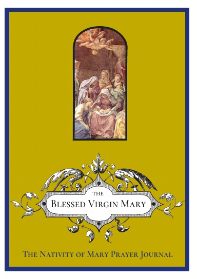 The Nativity of the Blessed Virgin Mary Prayer Journal