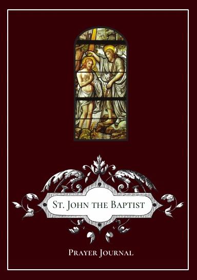 St. John the Baptist Prayer Journal