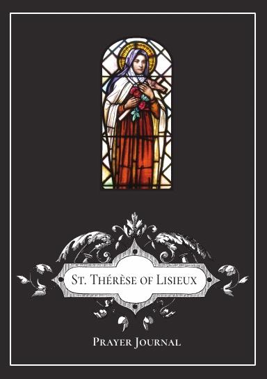 St. Thérèse of Lisieux Prayer Journal