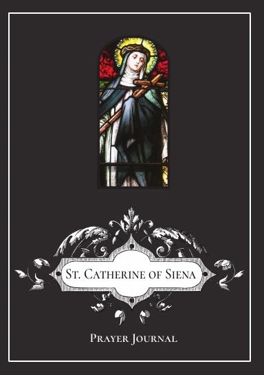 St. Catherine of Siena Prayer Journal