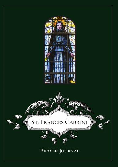 St. Frances Xavier Cabrini Prayer Journal