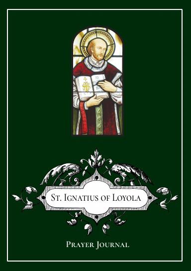 St. Ignatius of Loyola Prayer Journal